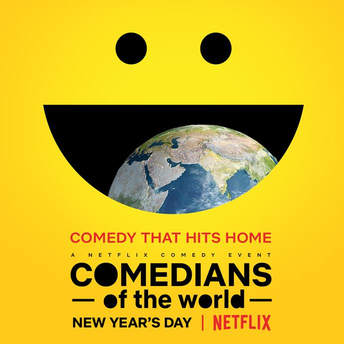 *COMEDIANS of the world* will premiere on New Year's Day.