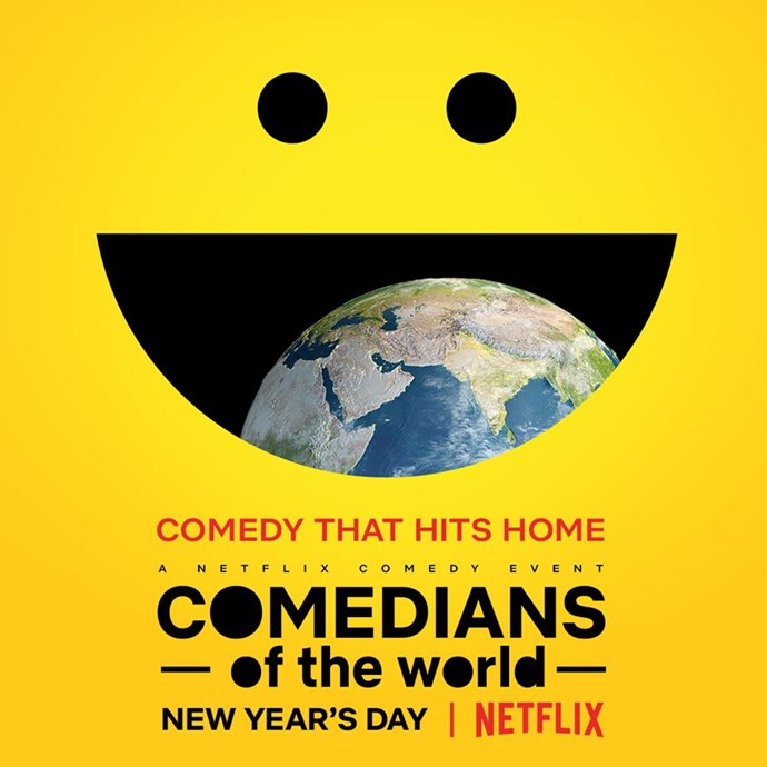 *COMEDIANS of the world* is also heading to Netflix in January.