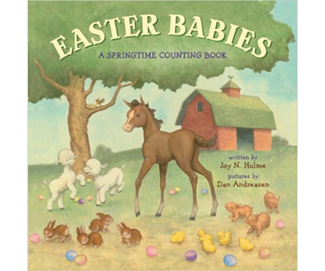 If your children are very young, then *Easter Babies: A Springtime Counting Book* by Joy N. Hulme will be ideal. *Image: Supplied.*