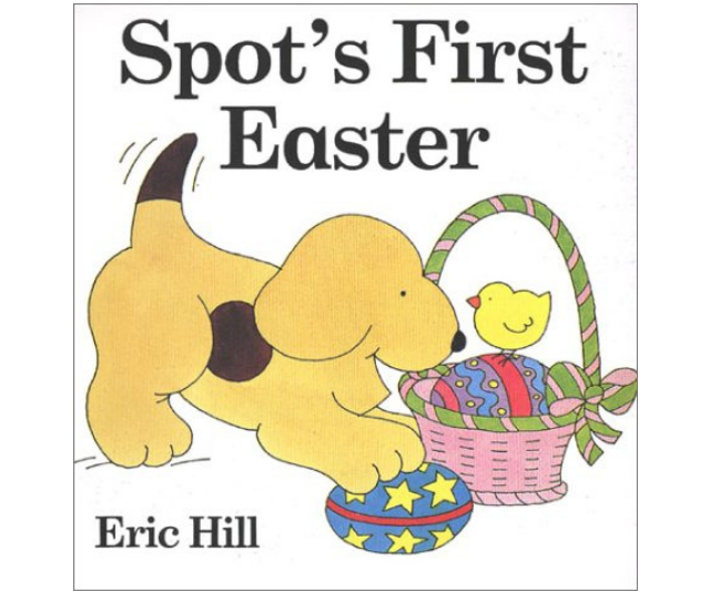 *Spot's First Easter*, Eric Hill's classic lift-the-flap adventure with Spot the Dog is another great choice for early readers. *Image: Supplied.*