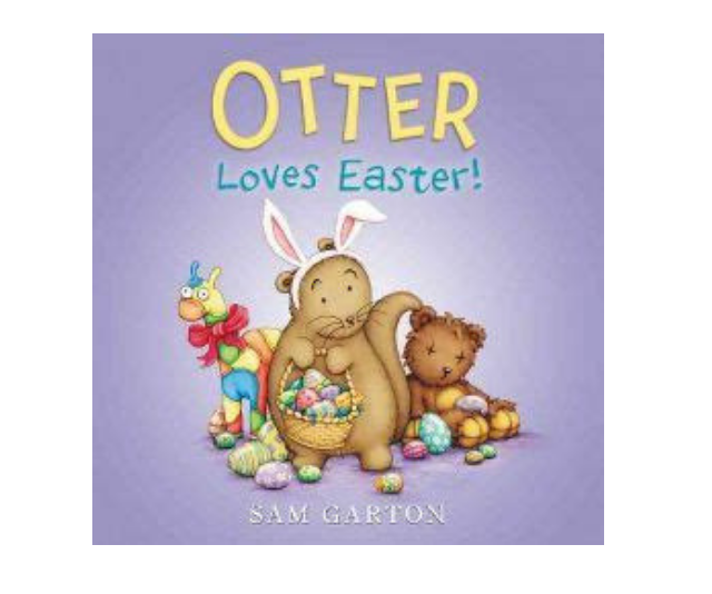 *Otter Loves Easter* by Sam Garton, with its lesson of sharing – and avoiding over-consumption shares a sweet Easter time message. *Image: Supplied.*