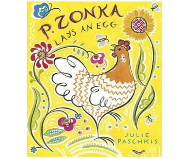 The very creative *P. Zonka Lays an Egg* by Julie Paschkis draws upon the Russian/Ukrainian traditions of decorated eggs. *Image: Supplied.*