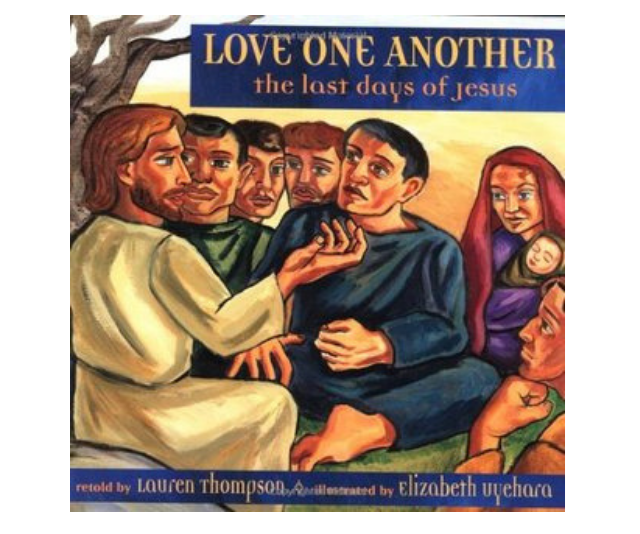 *Love One Another: The Last Days of Jesus* by Lauren Thompson and Elizabeth Uyehara is also an effective and non-confronting treatment of the story for even young children. *Image: Supplied.*