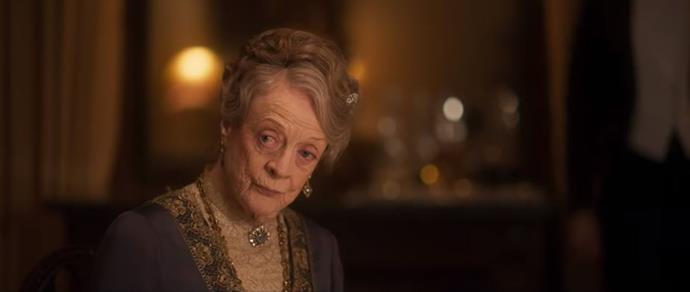 Bow down to Dame Maggie Smith as Lady Violet Crawley.