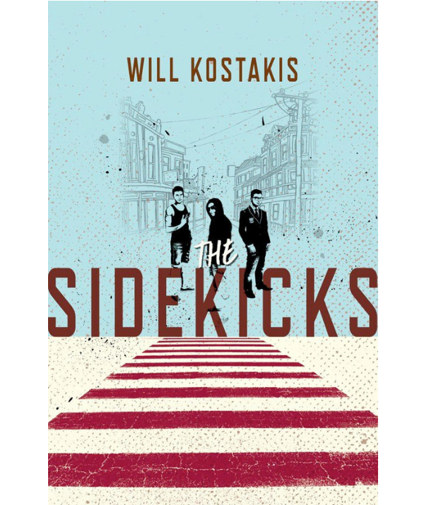 ***The Sidekicks By Will Kostakis:*** The Swimmer. The Rebel. The Nerd. All Ryan, Harley and Miles had in common was Isaac. They lived different lives, had different interests and kept different secrets. But they shared the same best friend. They were sidekicks. And now that Isaac's gone, what does that make them?