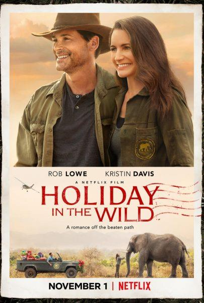 *Holiday In The Wild* looks like our kind of movie.