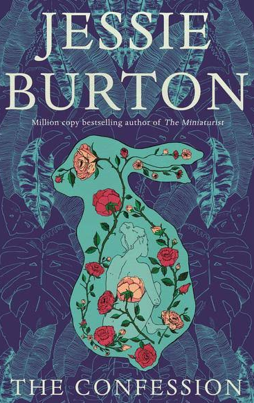 ***The Confession* by Jessie Burton** <br><br> An absorbing tale of love, motherhood, friendship and secrets, from the author of *The Miniaturist*, features a dual time frame flitting between 1980 and 2017.  <br><br> Connie, an alluring novelist of some renown, meets 20-year-old Elise by chance on Hampstead Heath in London, igniting an unexpected relationship. It is Burton's language as much as her plot that beguiles, and soon you are lost in both.