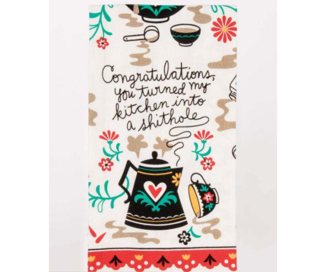 "**Congratulations, You Turned My Kitchen Into a Sh*thole Tea Towel, $24.99:** If you're buying for someone with a cheeky sense of humour, the Far Kew Emporium should be your first stop. Full of inappropriate and punny gifts you'll find something to make them giggle for sure. We're loving the range of novelty tea towels which include such platitudes as ""F@#k, I love cheese!"" and ""I want a f@#king pizza!"""