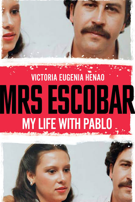 ***Mrs Escobar My Life with Pablo* by Victoria Eugenia Henao** <br><br> Victoria Eugenia Henao met Pablo Escobar when she was 13 and ran away with him at 15. This is the first time she has spoken out about living with the drug lord, one of the wealthiest and most violent criminals in the world.  <br><br> Despite his infidelity and abusive behaviour, she remained by his side until his death. An intriguing if disturbing account of the man behind the legend.