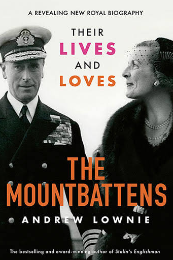 ***The Mountbattens* by Andrew Lownie** <br><br> Based on over 100 interviews, Andrew Lownie's controversial portrayal of Dickie and Edwina Mountbatten, 40 years after the anniversary of Lord Mountbatten's assassination by the IRA, is quite an eye-opener.  <br><br> Dickie was a surrogate father to Prince Charles as well as being the last Viceroy in India and Supreme Allied Commander of South East Asia. His rich socialite wife Edwina had a magnetic charisma and enjoyed numerous affairs. Together they made a powerful glamorous partnership, able to manipulate the highest of British society.