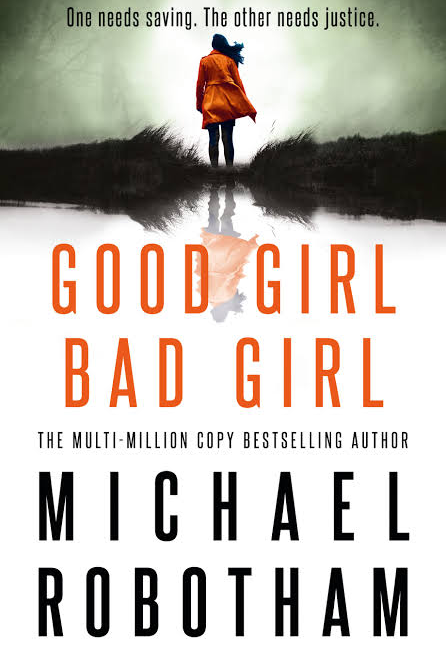 ***Good Girl Bad Girl* by Michael Robotham** <br><br> Haunting psychological thriller about two key cases for forensic psychologist Cyrus Haven. One a murder investigation, the second involving a vulnerable 15-year-old's release from a children's home.