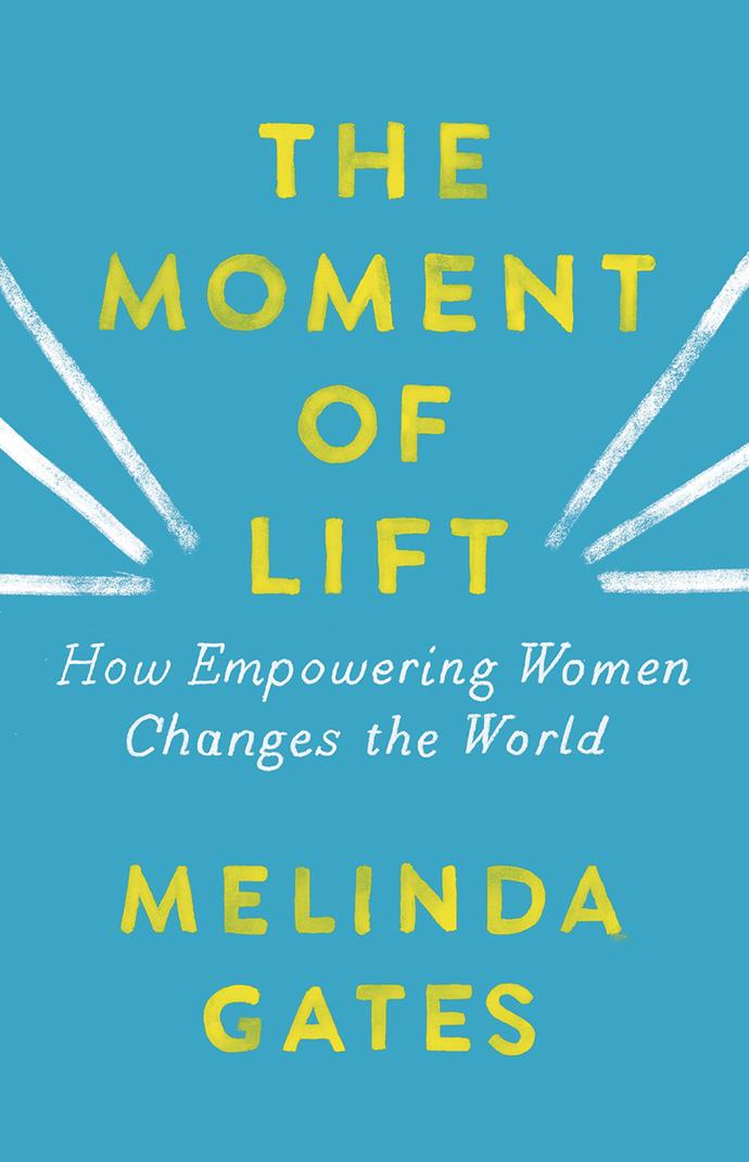 "***The Moment of Lift: How Empowering Women Changes the World* by Melinda Gates, $27.35 at [Angus & Robertson](https://www.angusrobertson.com.au/books/the-moment-of-lift-melinda-gates/p/9781760783327|target=""_blank""