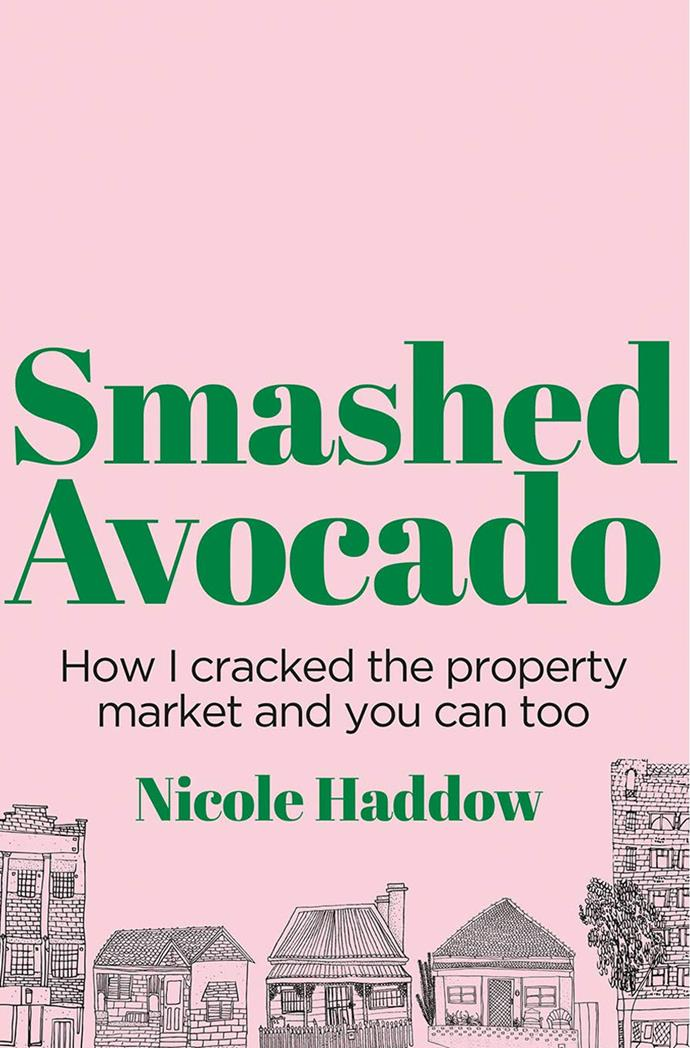 "***Smashed Avocado: How I Cracked the Property Market and You Can Too* by Nicole Haddow, $23.35 at [Angus & Robertson](https://www.angusrobertson.com.au/books/smashed-avocado-nicole-haddow/p/9781760641498|target=""_blank""