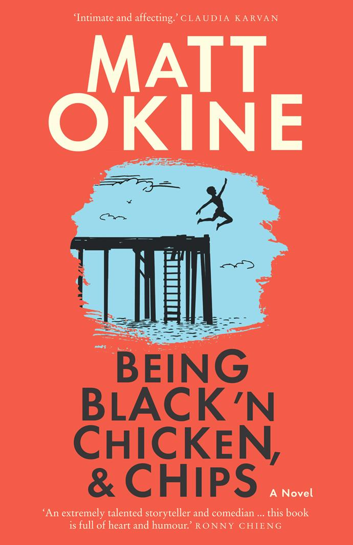 "***Being Black 'N Chicken, & Chips* by Matt Okine, $23.95 at [Booktopia](https://www.booktopia.com.au/being-black-n-chicken-chips-matt-okine/book/9780733641688.html|target=""_blank""