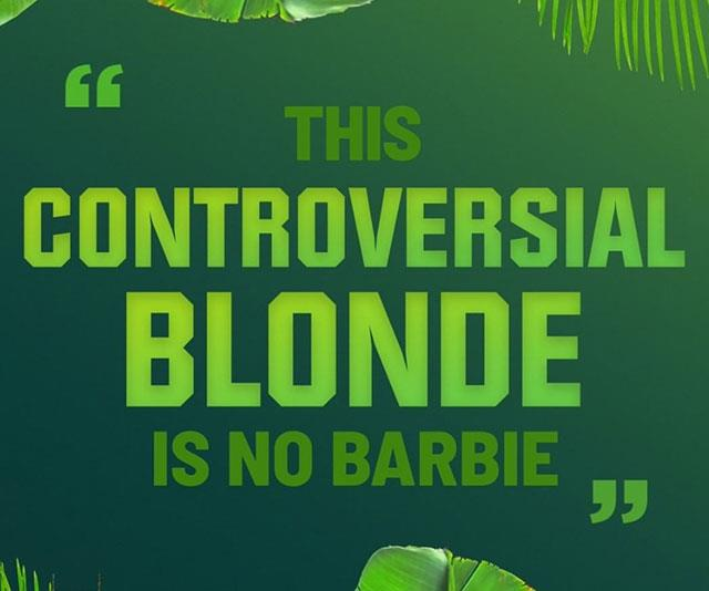 **Aussie comedian** <br><br> From the comedy club to African grub, an Aussie comedian is making their way into the South African jungle for *I'm A Celebrity…Get Me Out Of Here!*. <br><br> Word on the jungle vine is that this controversial blonde is no Barbie.  <br><br> Stepping away from the microphone and thrown into the wilds of the jungle with a mixed bag of celebrities, will be no laughing matter.  <br><br> Can they find the LOLs to get them through the ups and downs of jungle life?