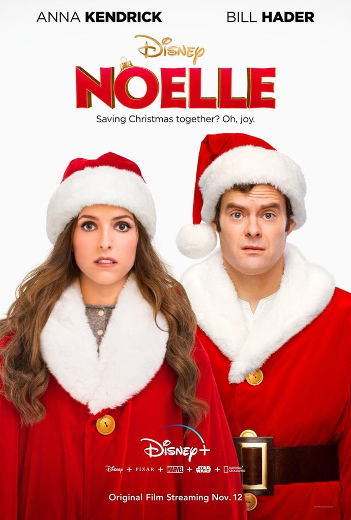 **Noelle (2019)**   Noelle stars Bill Hader as the son of Santa Claus and Anna Kendrick as his sister Noelle, who is left to save Christmas - and her brother - when he abandons his duties in the North Pole.