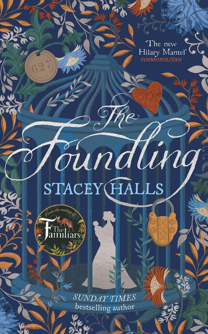 ***The Foundling* by Stacey Halls** <br>*Historical fiction* <br><br> Six years after leaving her illegitimate daughter at London's Foundling Hospital, Bess is back to reclaim her child.  <br><br> But Clara has already been picked up, by someone claiming to be Bess. From the author of The Familiars comes another compelling and powerful story with a pleasing feminist subtext set in Georgian times.