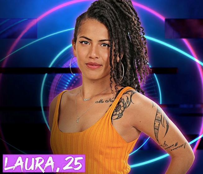 **Laura** <br><br> Laura brings all the good vibes to the house... at least, that's her intention. A professional dancer, the confident housemates isn't worried about living with lots of people, as she has a big close-knit family.