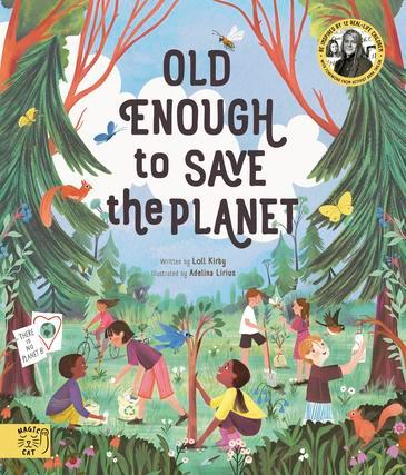 ***Old Enough to Save the Planet* by Loll Kirby** <br>Kids nonfiction <br><br> Meet 12 real-life children from around the world - all passionate activists.  <br><br> Aussie Shalise protects the ocean by clearing pollution from the shore; Indian Himangi campaigns against traffic pollution; Amy and Ella, sisters from the UK, are committed to eradicating single-use plastic through their charity Kids against Plastic; and Vincent from France created a community garden that reduces food waste.  <br><br> They are illustrated in spectacular drawings in their classrooms, jungles and villages, and there are 10 steps as to how you can join the junior change-makers.