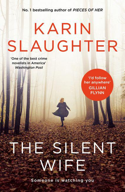 ***The Silent Wife* by Karin Slaughter** <br>Thriller <br><br> As this pacey thriller opens we're in Atlanta, Georgia, where a woman on a dawn run is brutally attacked in  a wood, a hammer lodged in her skull. <br><br> It's an arresting start to Slaughter's 10th crime thriller with Georgia Bureau of Investigation agent Will Trent, who comes together with another of the author's top characters - from her 'Grant County' series - medical examiner Sara Linton. <br><br> He says there are links with the new woodland murder and the one he was accused of eight years before. If he's right, the killer is still at large.