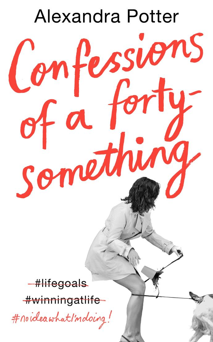 ***Confessions of a Forty-Something* by Alexandra Potter** <br>Romance <br><br> The pressures of hitting 40 in an Instagram-perfect world ring clangingly true in this uplifting romcom.  <br><br> When her business, romance and California life fall apart, Nell Stevens heads back to London to start again, but everyone she knows has moved on.  <br><br> Friends are married, rents are exorbitant and her life feels a total mess when compared to those around her. But then she strikes up an unlikely friendship with Cricket, an octogenarian widow who refuses to give in to grief.