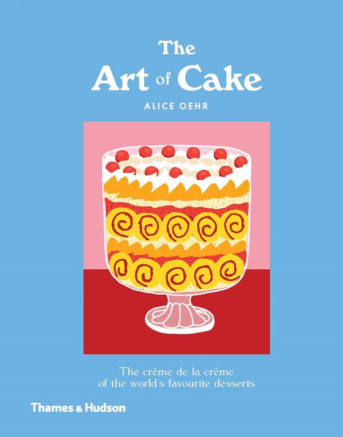 ***The Art of Cake* by Alice Oehr** <br>Cookery <br><br> This colourful hardback from Melbourne artist Alice Oehr isn't about baking cakes, it's a homage to the most iconic creations from around the world.  <br><br> Candy-coloured illustrations offer a nod to the artistry of the professional patissier, and the text explains the origins of each sweet treat and gives tips on baking.