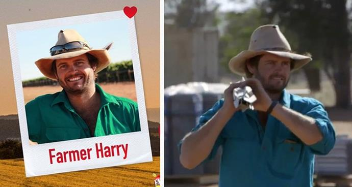 **Farmer Harry, 28** <br><br> A grapes, cotton and sheep farmer from Goolgowi, NSW, Harry describes himself as a small-town country boy with a big heart and a lot of love to give, who enjoys the simple life of working on the farm. <br><br> The five things that make Harry unique, according to him: 1. I'm loyal  2. I'm trusting  3. I'm very respectful  4. I'm family orientated  5. I'm affectionate
