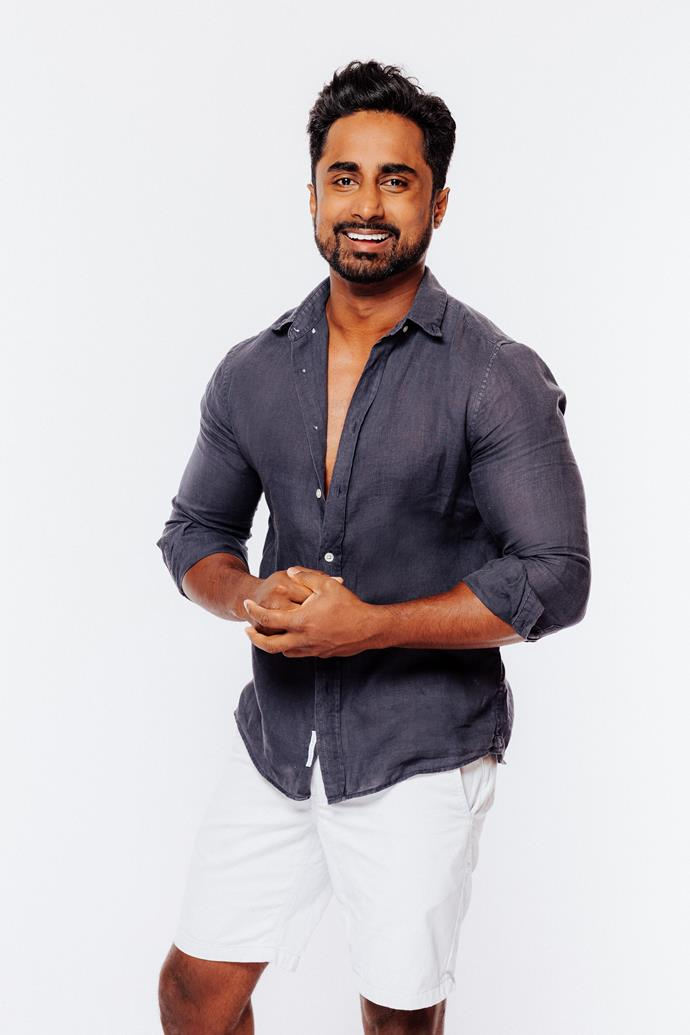 "**Niranga Amarasinghe**  <br><br> After appearing on Angie Kent's season of the *Bachelorette*, Niranga isn't leaving anything to chance this time around. ""If someone annoys me, I won't hold back,"" he tells *TV WEEK*."