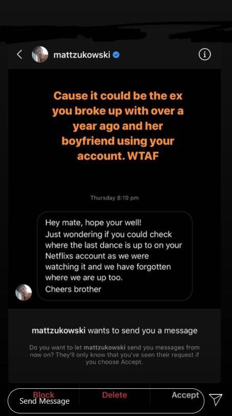 A screenshot of the DM Keira's new boyfriend Matt send Jarrod, asking about his Netflix account.