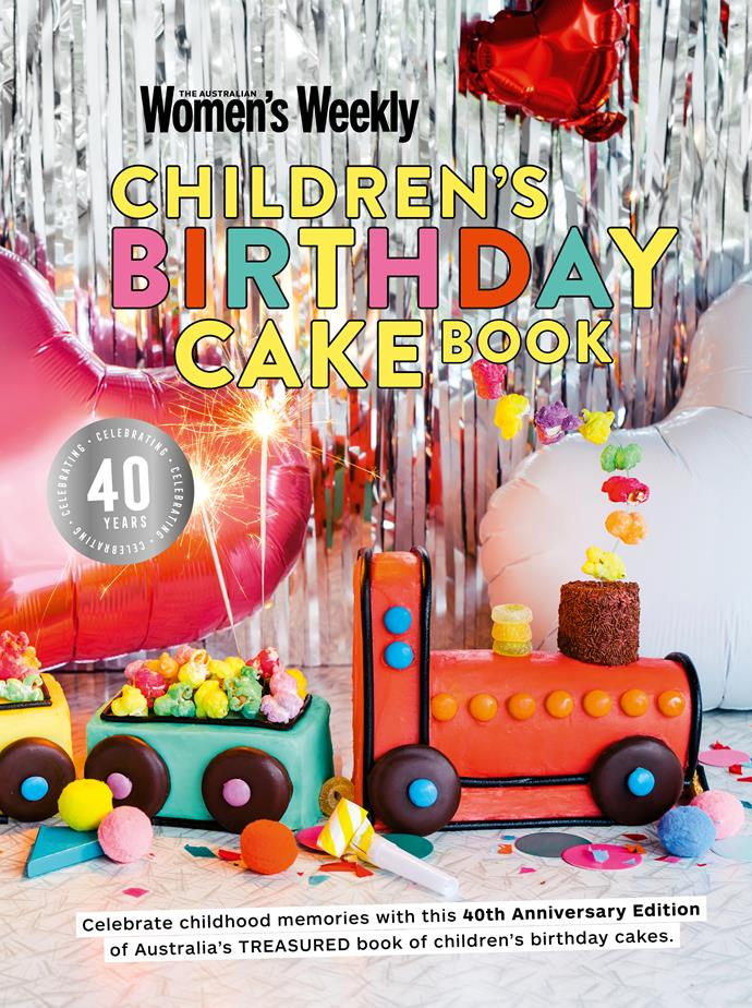 The legendary *Australian Women's Weekly Children's Birthday Cake Book* celebrates its 40th anniversary this year, with a very special new edition released this month.