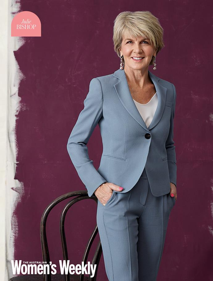 The Hon. Julie Bishop has made a name for herself all over the world, representing Australia as Foreign Minister. She represents the heights women can achieve despite what stands against them.
