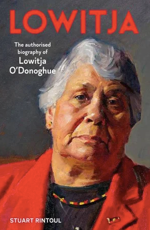 """*Lowitja, The authorised biography of Lowitja O'Donoghue*, by Stuart Rintoul. [Available via Booktopia here](https://www.booktopia.com.au/lowitja-stuart-rintoul/book/9781760875602.html