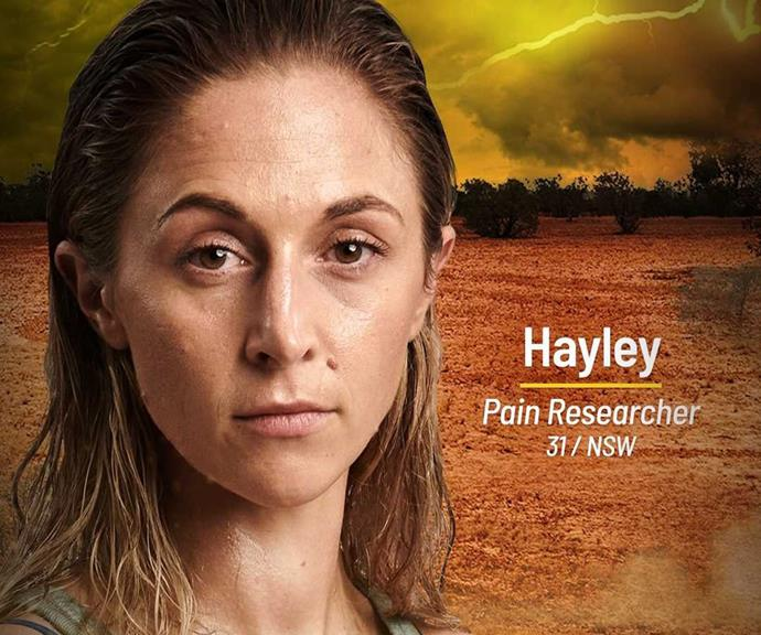 **Hayley** <br><br> Hayley is a pain researcher who says her knowledge of pain and how people deal with it will help her get ahead in the Brains tribe.