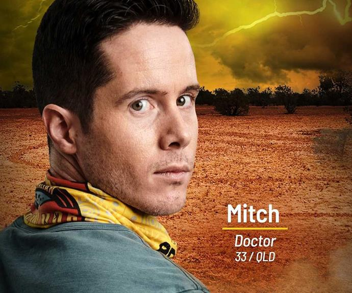 **Mitch** <br><br> Mitch is a doctor whose leadership qualities will set him apart in the Brains tribe from the get go - but could that paint a target on his back?