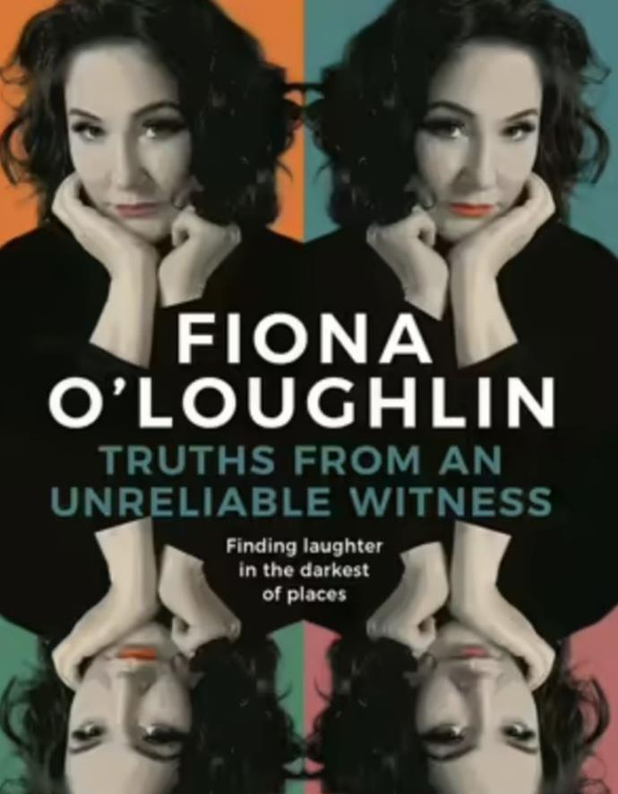 """**Truths From an Unreliable Witness by Fiona O'Loughlin** <br><br> The Australian comedian is as hilarious as ever in her memoir about her complicated life, which travels through her experiences of marriage, motherhood, divorce, homelessness, alcoholism, a two week-coma, plus plenty more raw and brave stories from her life. <br><br> Pick up a copy [here.](https://go.skimresources.com?id=105419X1569321&xs=1&url=https%3A%2F%2Fwww.booktopia.com.au%2Ftruths-from-an-unreliable-witness-fiona-o-loughlin%2Fbook%2F9780733645709.html target=""""_blank"""")"""