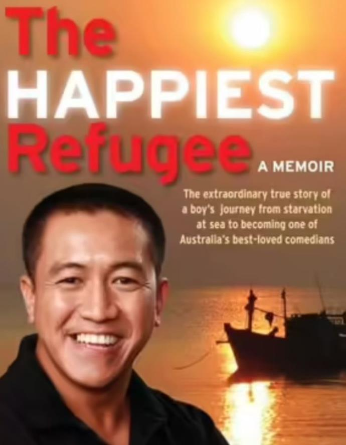 """**The Happiest Refugee by Anh Doh** <br><br> Beloved comedian Anh Doh tells his unique story as a refugee in Australia with his natural wit as he guides readers through instances of tragedy, heartache, and inspiring determination. <br><br> Pick up a copy [here.](https://go.skimresources.com?id=105419X1569321&xs=1&url=https%3A%2F%2Fwww.booktopia.com.au%2Fthe-happiest-refugee-anh-do%2Fbook%2F9781742372389.html%3Fsource%3Dpla%26gclid%3DCjwKCAjw7--KBhAMEiwAxfpkWHNz1DztsqiEJLyGA0oed37DCMD5egNYE236mtUCX26MMQxf6zBDGRoCBJYQAvD_BwE target=""""_blank"""")"""