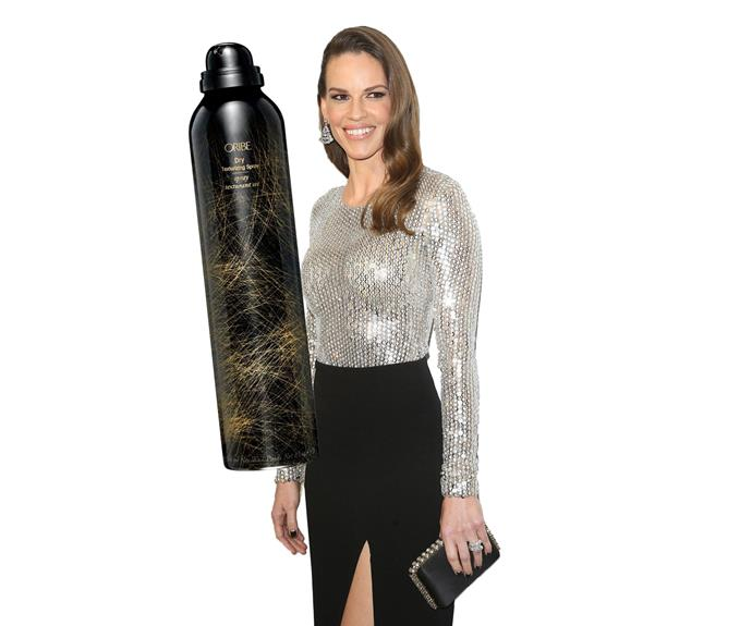 To add body and texture to her stick-straight hair, Hilary Swank loves Oribe's cult Dry Texturizing Spray, $69.