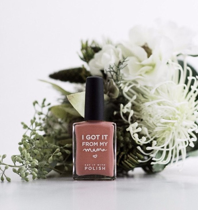 [Say It With Polish nail polish, $30, from Shut the Front Door.](https://www.shutthefrontdoor.co.nz/collections/mothers-day-gifts/products/igotitfrommymamanailpolish-springrosapeach)