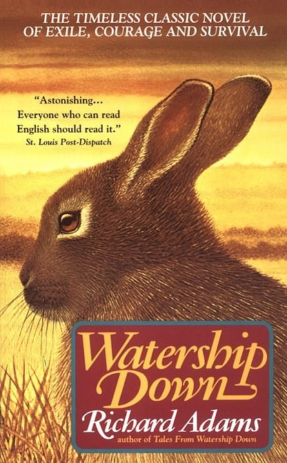 "[*Watership Down* by Richard Adams](https://www.amazon.com/Watership-Down-Novel-Richard-Adams/dp/0743277708|target=""_blank"") • Bravery isn't always a lack of fear – sometimes it is a culmination of small risks you take every day just to survive."