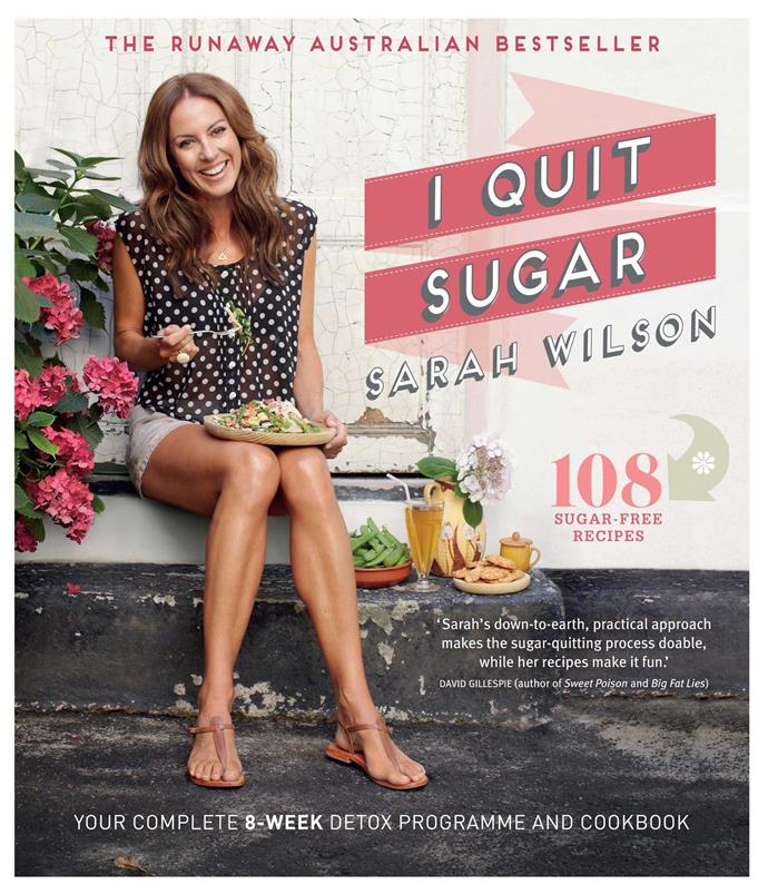 """[*I Quit Sugar* by Sarah Wilson](http://store.iquitsugar.com/i-quit-sugar-cookbook-print/