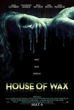 ***House of Wax*** Even if you can get past Paris Hilton's acting, this is really very, very, very scary.  **Fear factor: 5/5**