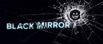 ***Black Mirror***