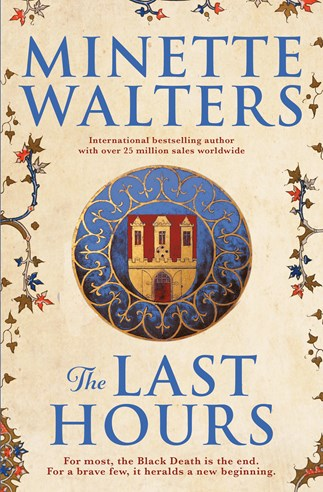 Win a copy of The Last Hours by Minette Walters
