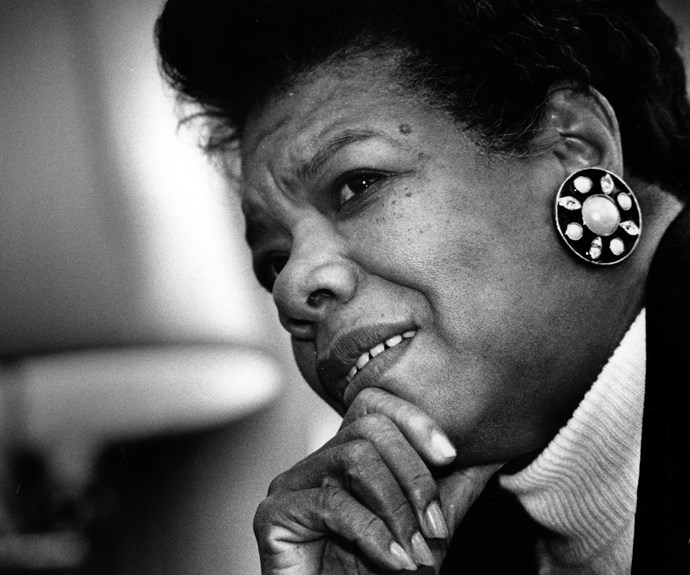 """**Maya Angelou**  """"I love to see a young girl go out and grab the world by the lapels. Life's a bitch. You've got to go out and kick ass."""""""