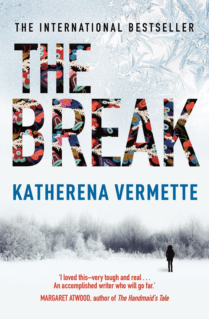 Win the NEXT April book: The Break by Katherena Vermette