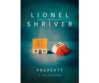 Win the NEXT book of the month June: Property by Lionel Shriver
