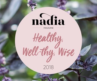Nadia Lim and the team at NADIA magazine are hosting a wellness workshop - Healthy, Well-thy, Wise 2018