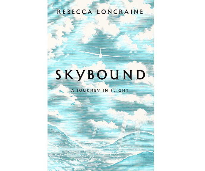 Win the NEXT July book of the month Skybound by Rebecca Loncraine