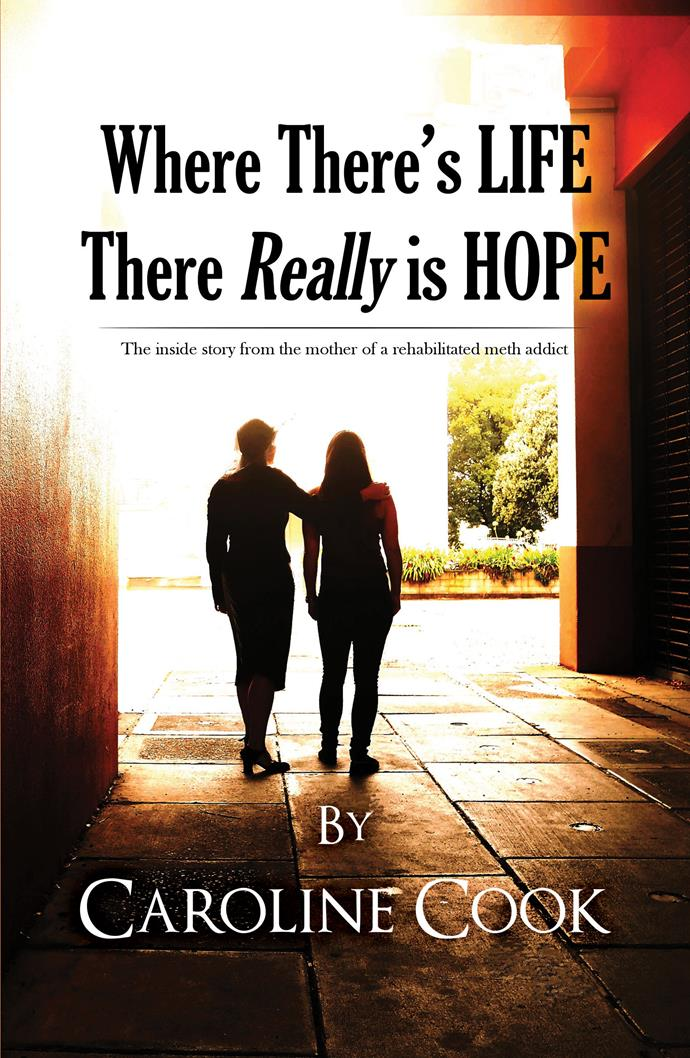 *Where There's Life There Really is Hope* by Caroline Cook, both published by Austin Macauley Publishers.