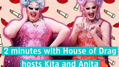 Meet Kita and Anita, the outrageous hosts of TVNZ's House of Drag